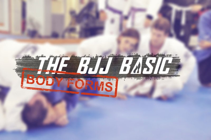 The BJJ basic #2 (Body forms)